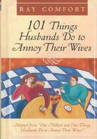 """101 Things Husbands Can Do to Annoy Their Wives: Adapted from """"One Million and One Things Husbands Do to Annoy Their Wives"""" (Paperback)"""