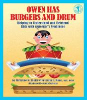 Owen Has Burgers and Drum: Helping to Understand and Befriend Kids with Asperger's Syndrome - Let's Talk (Paperback)