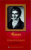 Carl Friedrich Gauss: Titan of Science - Spectrum (Hardback)