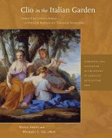 Clio in the Italian Garden - Twenty-First Century Studies in Historical Methods and Theoretical Perspectives (Paperback)