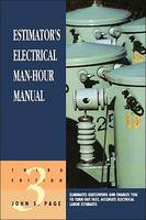 Estimator's Electrical Man-Hour Manual (Paperback)