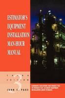 Estimator's Equipment Installation Man-Hour Manual (Paperback)