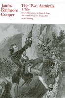 The Two Admirals: A Tale - The Writings of James Fenimore Cooper (Paperback)
