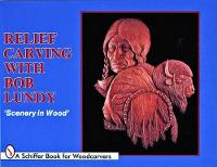 Relief Carving with Bob Lundy: Scenery in Wood (Paperback)