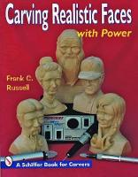 Carving Realistic Faces with Power (Paperback)