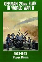 German 20mm Flak in World War II (Paperback)