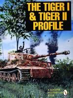 The Tiger I & Tiger II Profile (Paperback)