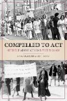 Compelled to Act: Histories of Women's Activism in Western Canada  (Hardback)