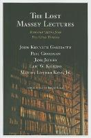 The Lost Massey Lectures: Recovered Classics from Five Great Thinkers - The CBC Massey Lectures (Paperback)