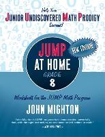 JUMP at Home Grade 8: Worksheets for the JUMP Math - JUMP at Home (Paperback)