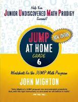 JUMP at Home Grade 6: Worksheets for the JUMP Math Program - JUMP at Home (Paperback)