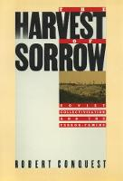 Harvest of Sorrow: Soviet Collectivization and the Terror Famine (Paperback)