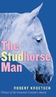 The Studhorse Man - cuRRents (Paperback)