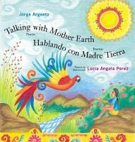 Talking with Mother Earth/Hablando con madre tierra: Poems/Poemas (Hardback)