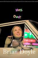 Hey, Dad! (Paperback)