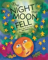 The Night the Moon Fell: A Maya Myth (Paperback)
