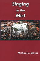 Singing in the Mist (Paperback)