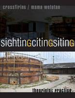Sighting/Citing/Siting
