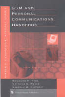 GSM and Personal Communications Handbook - Mobile Communications Library (Hardback)