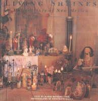 Living Shrines: Home Altars of New Mexico (Paperback)