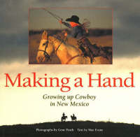 Making a Hand: Growing up Cowboy in New Mexico (Hardback)