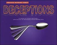 Critical Reading Series: Deceptions - JT: NON-FICTION READING (Paperback)