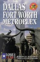 The Dallas/Fort Worth Metroplex (Paperback)