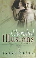 Cherished Illusions: A Novel (Paperback)