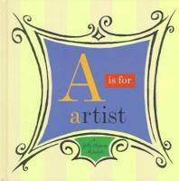 A is for Artist - A Getty Museum Alphabet (Hardback)