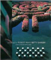 Robert Irwin Getty Garden (Hardback)