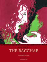 Euripides' the Bacchae (Hardback)