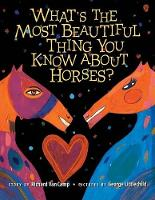 What's the Most Beautiful Thing You Know about Horses? (Paperback)