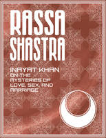 Rassa Shastra: Inayat Khan on the Mysteries of Love Sex and Marriage (Paperback)