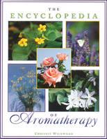 The Encyclopedia of Aromatherapy (Paperback)