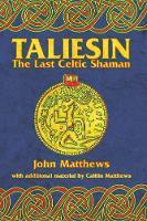 Taliesin: The Last Celtic Shaman (Paperback)