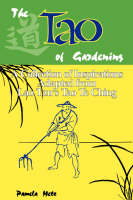 """The Tao of Gardening: A Collection of Reflections Adapted from Lao Tzu's """"Tao Te Ching"""" (Paperback)"""