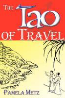 The Tao of Travel (Hardback)