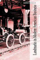 Landmarks in Modern American Business - Magill's Choice (Hardback)