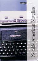Notable American Novelists (Hardback)