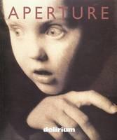 Delirium - Aperture Magazine S. Issue 148 (Paperback)