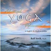 Advanced Yoga Relaxations: As Taught by the Himalayan Institute (Paperback)