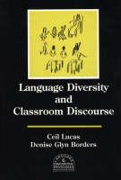 Language Diversity and Classroom Discourse (Hardback)