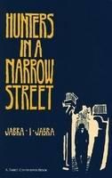 Hunters in a Narrow Street (Paperback)