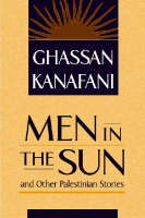 Men in the Sun and Other Palestinian Stories (Paperback)