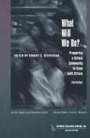 What Will We Do?: Preparing a School Community to Cope with Crises - Death, Value and Meaning Series (Hardback)