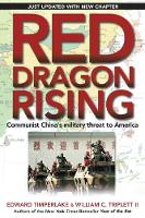 Red Dragon Rising: Communist China's Military Threat to America (Paperback)