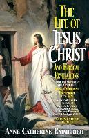 Life of Jesus Christ & Biblical Revelations, Volume 3 (Paperback)