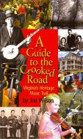 Guide to the Crooked Road, A: Virginia's Heritage Music Trail (Paperback)