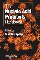 The Nucleic Acid Protocols Handbook (Hardback)