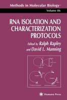 RNA Isolation and Characterization Protocols - Methods in Molecular Biology 86 (Hardback)